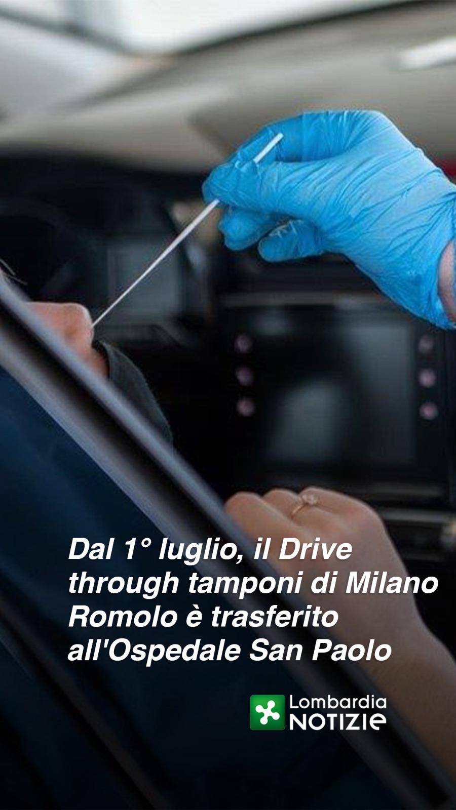 Dal 1° Luglio, Drive through tamponi di Milano Romolo trasferito all'Ospedale San Paolo